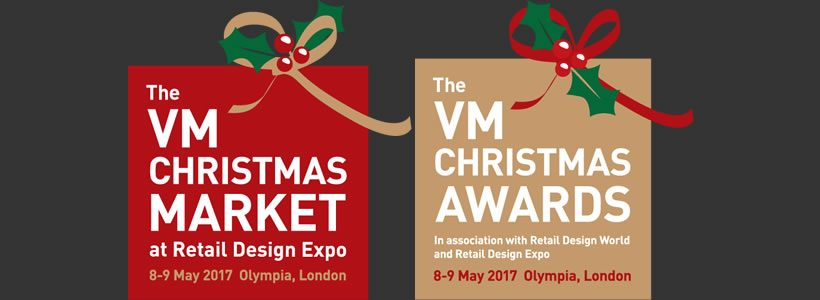 RETAIL DESIGN EXPO 2017 to launch Christmas VM Market and Awards.