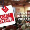 Al via la 17° edizione di Forum Retail.