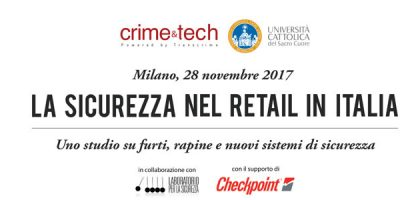 Furti, rapine e nuovi sistemi di sicurezza. Quali rischi per il settore retail in Italia?
