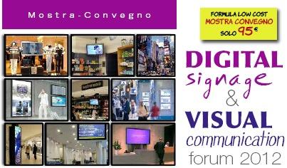 DIGITAL SIGNAGE & VISUAL COMMUNICATION Forum