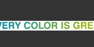 EVERY COLOR IS GREEN: il colore tra espressività e sostenibilità.