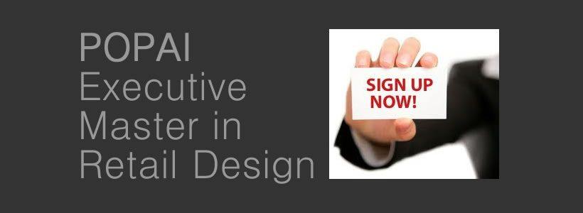 POPAI: Executive Master in Retail Design.