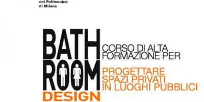 Bathroom Design – il corso di Alta Formazione di POLI.design – Consorzio del Politecnico di Milano.