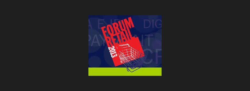 FORUM RETAIL 2013 è il nuovo brand che unisce 4 eventi.