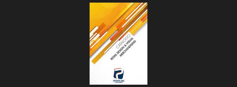"""""""Retail Design e Visual Merchandising"""", il nuovo catalogo firmato PASOLINI spa"""