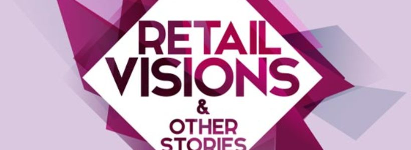 Convegno Retail Visions & Other Stories.