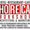 "Master breve ""HoReCa Workshop – Architettura & Marketing"""