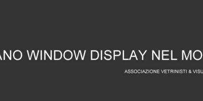 Milano Window Display nel Mondo 2016.