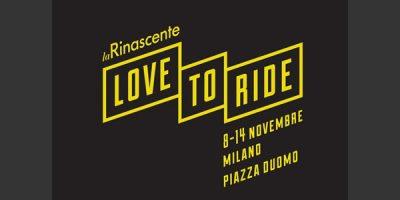LA RINASCENTE presenta LOVE TO RAID, il primo evento offsite dedicato al mondo delle due ruote.