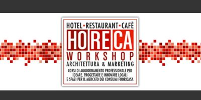 HoReCa Workshop – Architettura & Marketing.