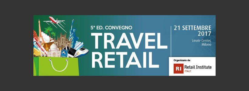 5^ Edizione Convegno TRAVEL RETAIL