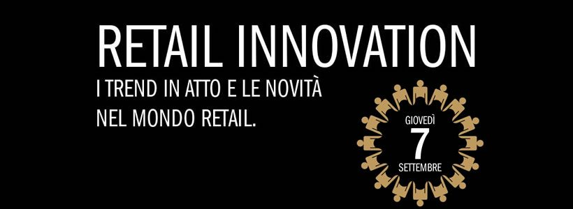 Le novità nel mondo del retail, una grande opportunità per le aziende.