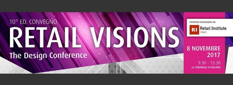 10° Edizione Convegno Retail Visions – The Design Conference