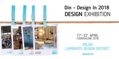 Din – Design in 2018: 2000 metri quadri di design internazionale