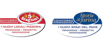 """Concorsi Internazionali  """"Le 5 Stagioni – I nuovi Locali Pizzeria"""" e """"Storie di Farina – I nuovi Locali del Pane""""."""