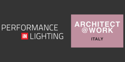 PERFORMANCE iN LIGHTING al network di ARCHITECT@WORK – Milano
