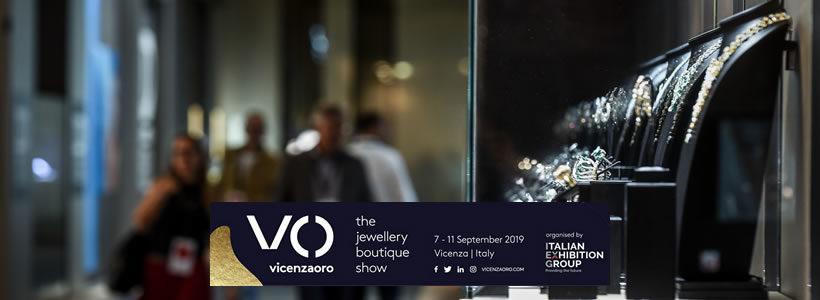 Al via domani VICENZAORO SEPTEMBER 2019 – THE JEWELLERY BOUTIQUE SHOW.