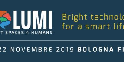 LUMI EXPO 2019: a Bolognafiere a mostra-convegno  sulle tecnologie per l'ambiente costruito.