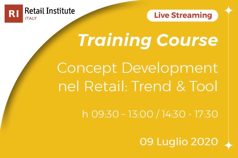 "Retail Institute Italy presenta il Training Course Online ""Concept Development nel Retail: Trend & Tool"""
