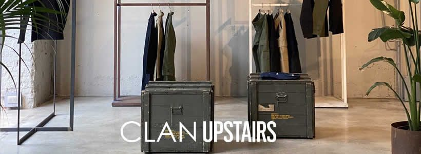 CLAN UPSTAIRS: nuovo spazio e una private label.