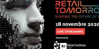 Retail Tomorrow 2020: in diretta streaming il 18 novembre l'appuntamento annuale dedicato all'innovazione nel retail.