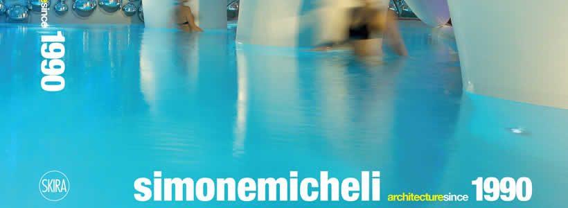 VOLUME Simone Micheli architecture since1990